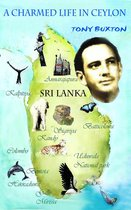 A Charmed Life in Ceylon
