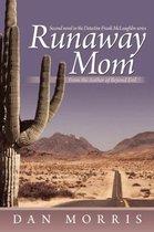 Runaway Mom