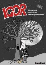 Igor – Eine nicht alltägliche Vampirgeschichte
