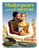 Shakespeare and the Courtesan