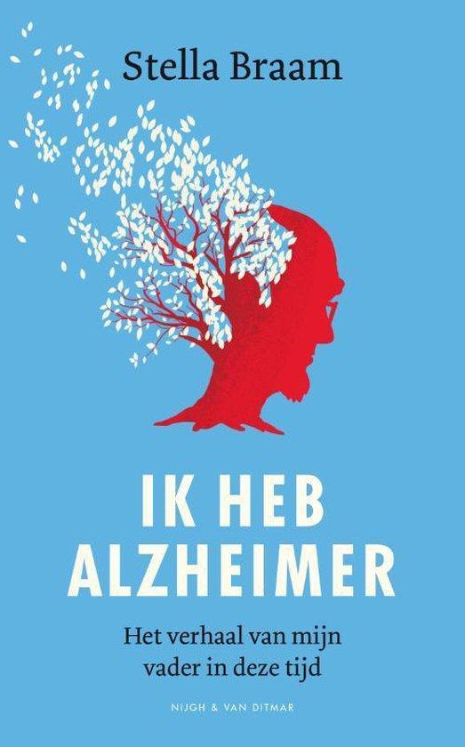 Ik heb Alzheimer. Het verhaal van mijn vader in deze tijd - Stella Braam   Readingchampions.org.uk