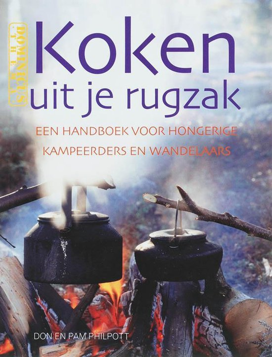 Koken Uit Je Rugzak - Don Philpott pdf epub