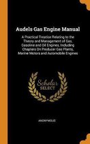 Audels Gas Engine Manual