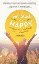 Get Stuck on Happy