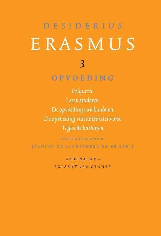 Opvoeding - Desiderius Erasmus |