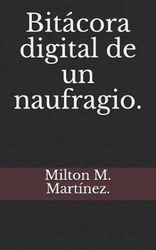 Bitacora digital de un naufragio.