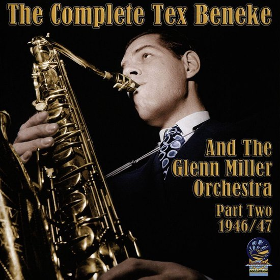 Complete Tex Beneke and Glenn Miller Orchestra, Vol. 2