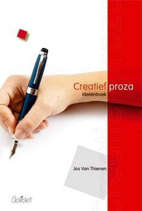 Creatief Proza - Jos Van Thienen | Fthsonline.com