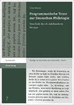 Programmatische Texte zur Deutschen Philologie