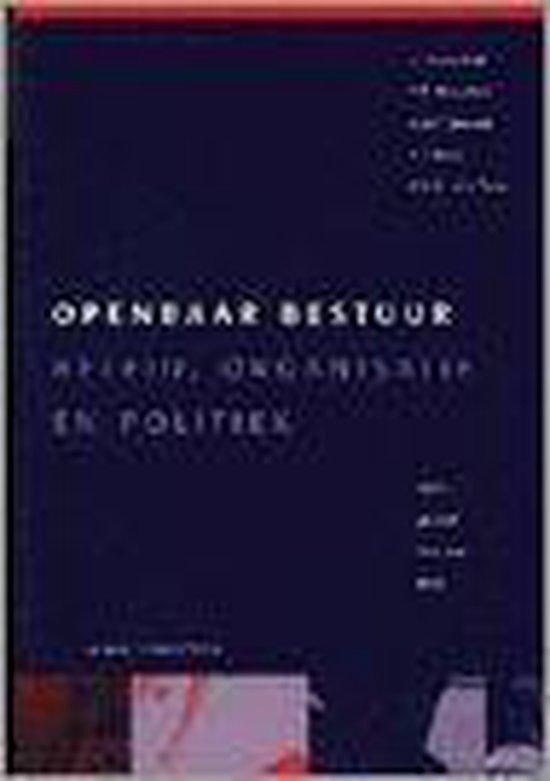 OPENBAAR BESTUUR : BELEID, ORGANIS.& POLITIEK - U. Rosenthal  