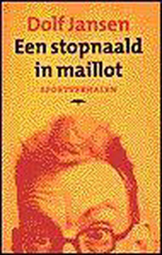 Een Stopnaald In Maillot - Dolf Jansen |