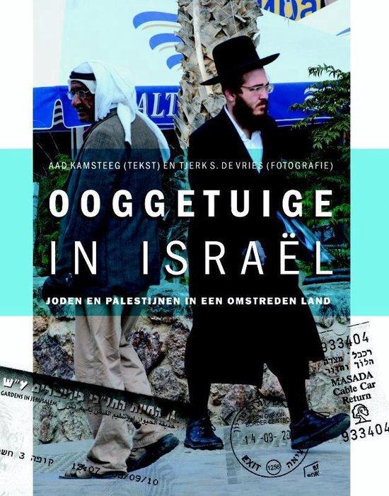 Ooggetuige in Israel - Aad Kamsteeg |