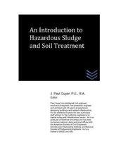 An Introduction to Hazardous Sludge and Soil Treatment
