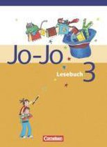 Jo-Jo Lesebuch - Bisherige allgemeine Ausgabe. 3. Schuljahr - Schülerbuch