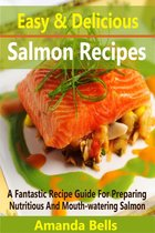 Easy and Delicious Salmon Recipes