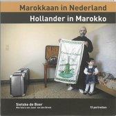 Boek cover Marokkaan In Nederland Hollander In Marokko van Sietske de Boer