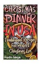 Christmas Dinner in USA