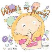 What's My Name? Evaleen