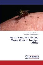 Malaria and Man-Biting Mosquitoes in Tropical Africa