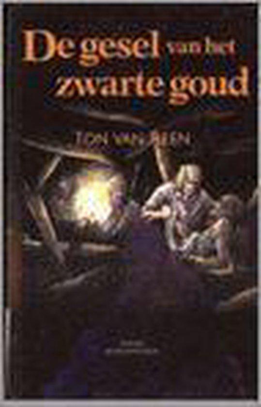 De gesel van het zwarte goud - Van Reen |