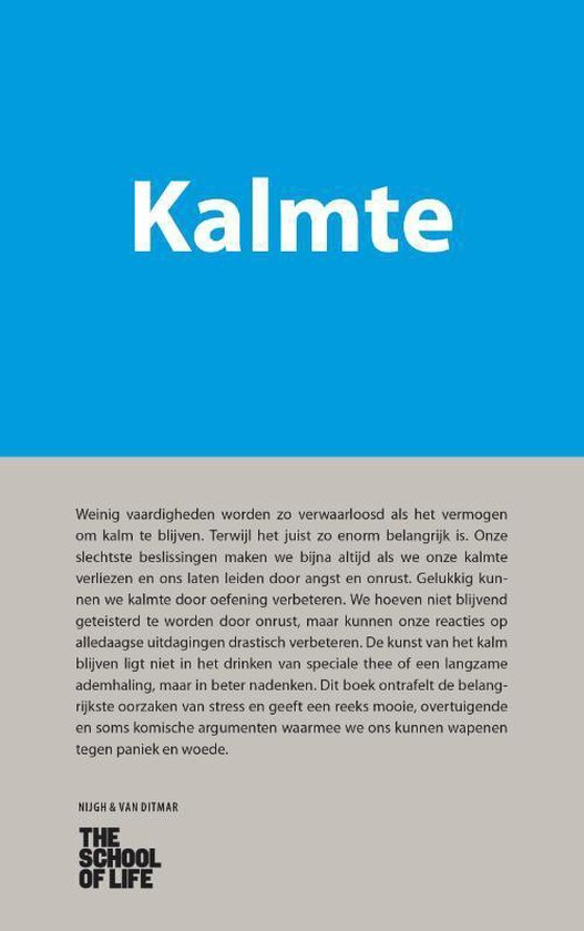 Kalmte - The School of Life |