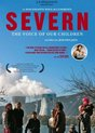 Severn: The Voice Of Our Children