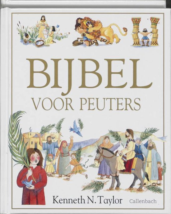 Bijbel voor peuters - K.N. Taylor |