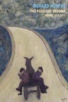 Boek cover The Pleasure Ground van Richard Murphy
