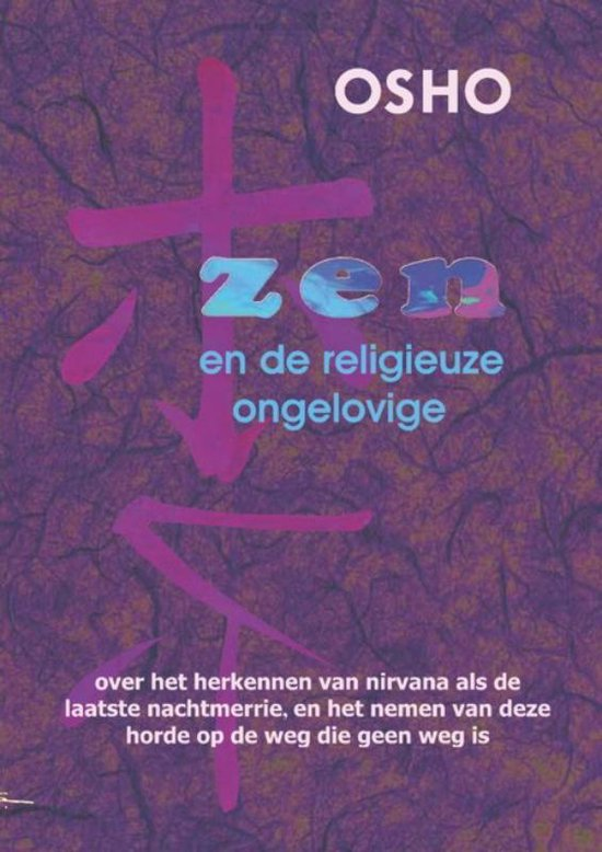 Zen en de religieuze ongelovige - Osho | Fthsonline.com