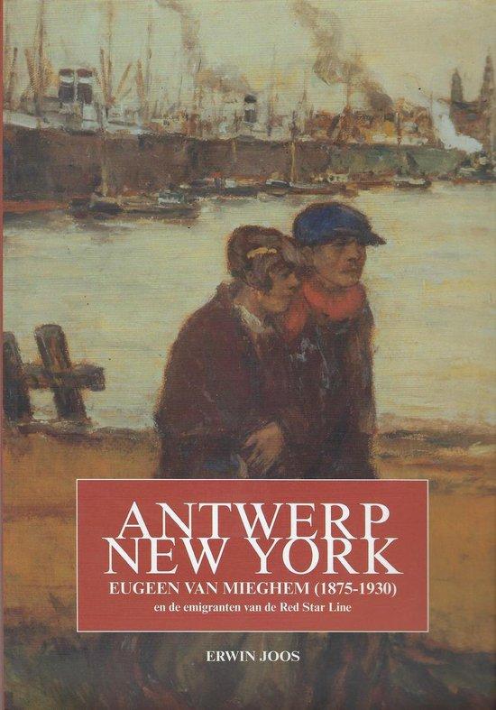 Antwerpen - new york. eugeen van mieghem (1875-1930) - none | Fthsonline.com