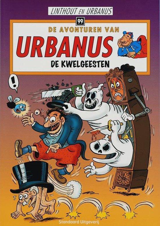Urbanus 99 De kwelgeesten - Urbanus |