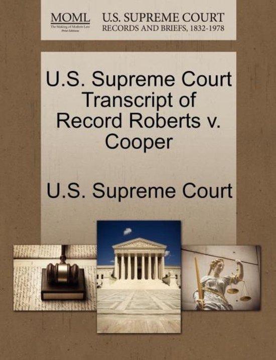 U.S. Supreme Court Transcript of Record Roberts V. Cooper