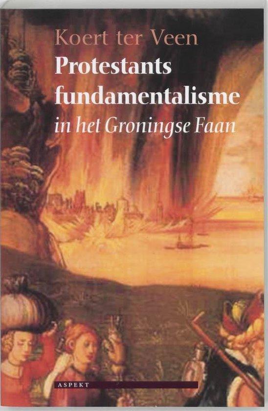 Protestants fundamentalisme - K. ter Veen  