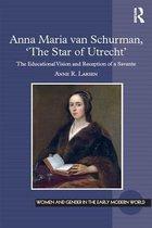 Anna Maria van Schurman, 'The Star of Utrecht'