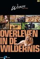Wildlife - Overleven In De Wildernis