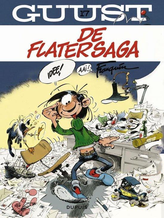 Guust Flater: 017 De Flatersaga - André Franquin  