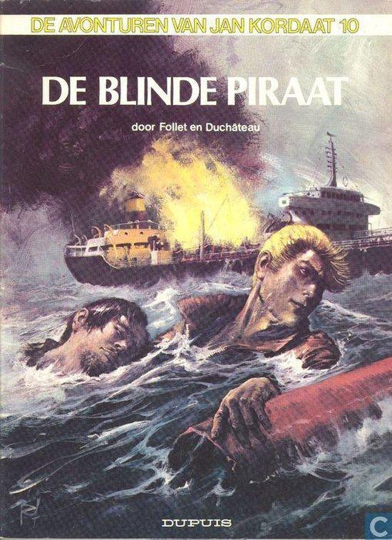 de avonturen van Jan Kordaat deel 10 de Blinde Piraat(stripboek ) - Ren Follet |