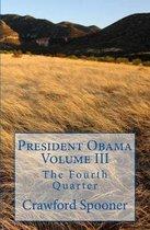 President Obama Volume III