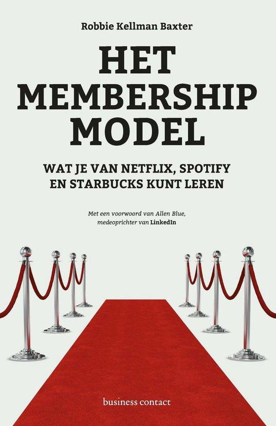 Het membership-model - Robbie Kellman Baxter |