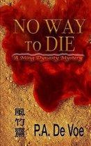 No Way to Die