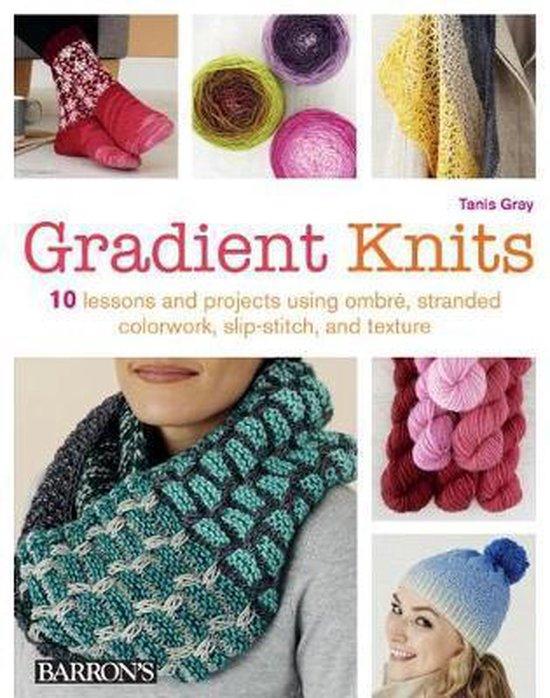 Boek cover Gradient Knits van Tanis Gray (Paperback)