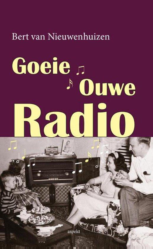 Goeie ouwe radio - Bert van Nieuwenhuizen |