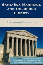 Same-Sex Marriage and Religious Liberty
