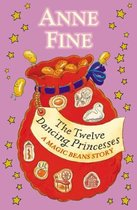 The Twelve Dancing Princesses: A Magic Beans Story