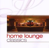 Various - Home Lounge Classics