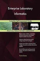 Enterprise Laboratory Informatics Complete Self-Assessment Guide