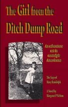 The Girl from the Ditch Dump Road