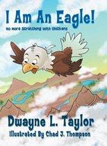I Am an Eagle!