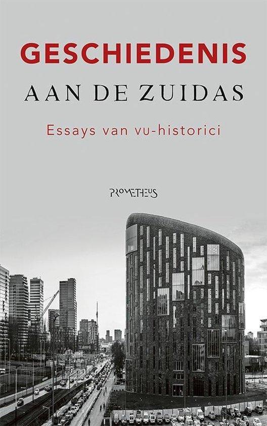 Geschiedenis aan de Zuidas - Fred van Lieburg pdf epub