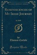 Reminiscences of My Irish Journey